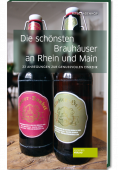 Badenhop_Die_schoensten_ Brauhaeuser_an_ Rhein_und_Main_9783955420093