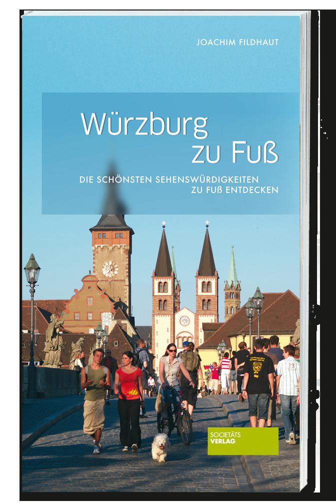Fildhaut_Wuerzburg_zu_Fuss_9783955420154