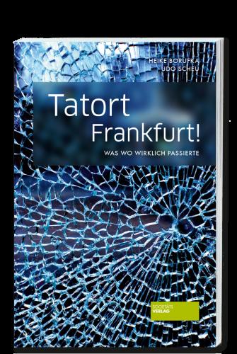 Scheu_Tatort_Frankfurt!_9783955420758
