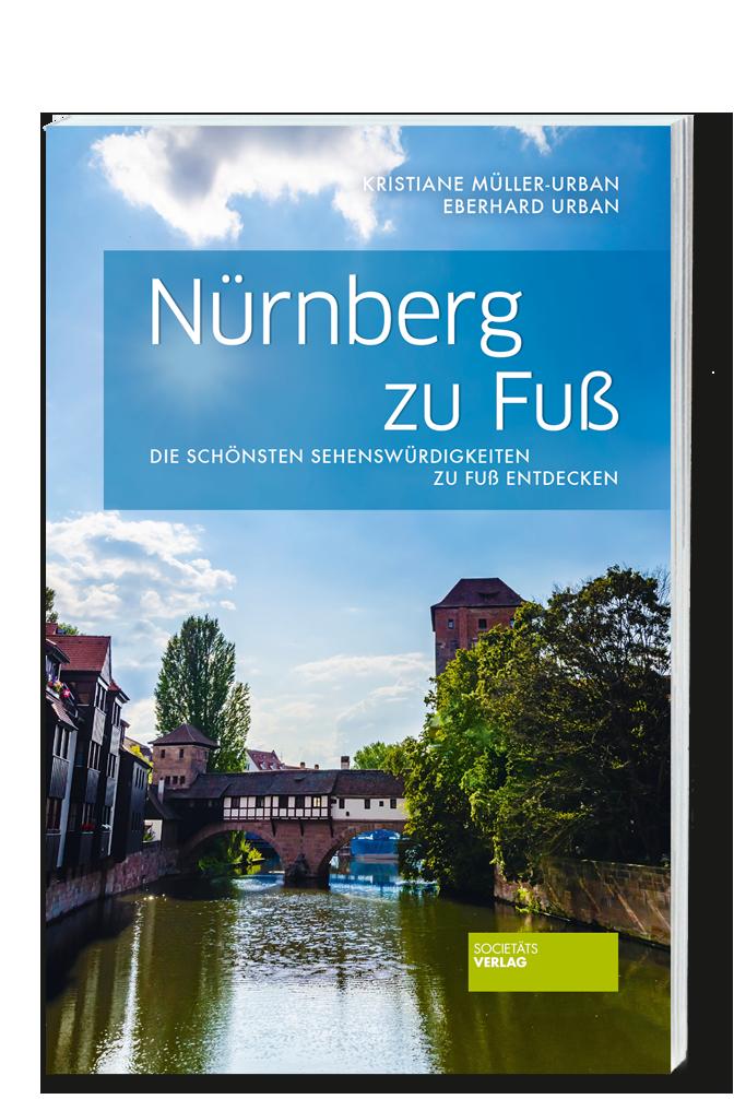 Mueller-Urban_Nuernberg_zu_Fuss_9783955421045