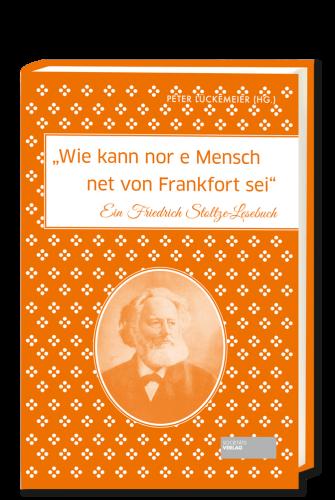 Lueckemeier_Wie_kann_nor_e_Mensch_net_von_Frankfort_sei_9783955421939