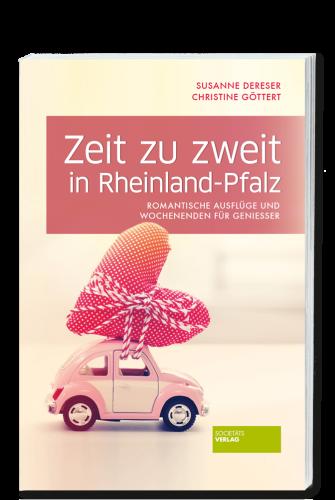 Dereser_Goettert_Zeit_zu_zweit_in_Rheinland_Pfalz_9783955422233