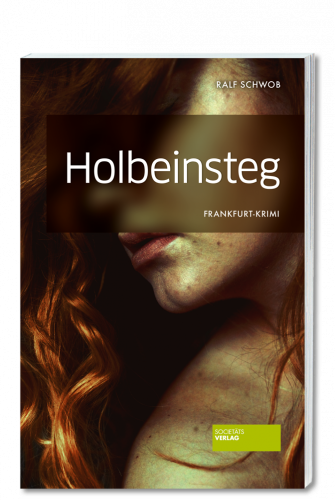 Schwob_Holbeinsteg_9783955422561