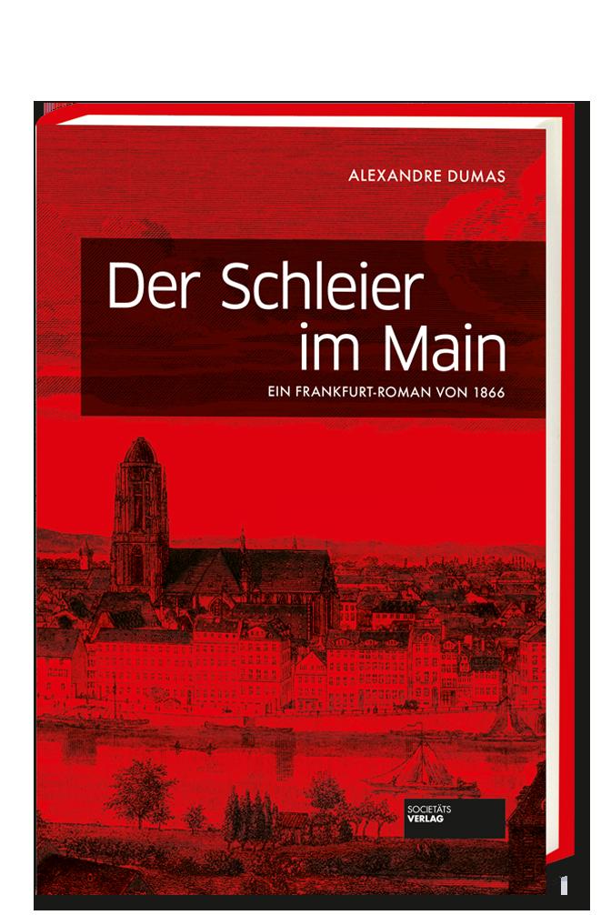 Dumas_Bachmann_Der_Schleier_im_Main_9783955422608
