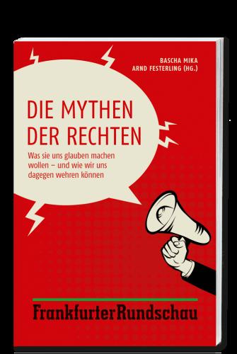 Mika_Festerling_Die_Mythen_der_Rechten_9783955422639