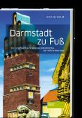Kibler_Darmstadt_zu_Fuss_9783955422929