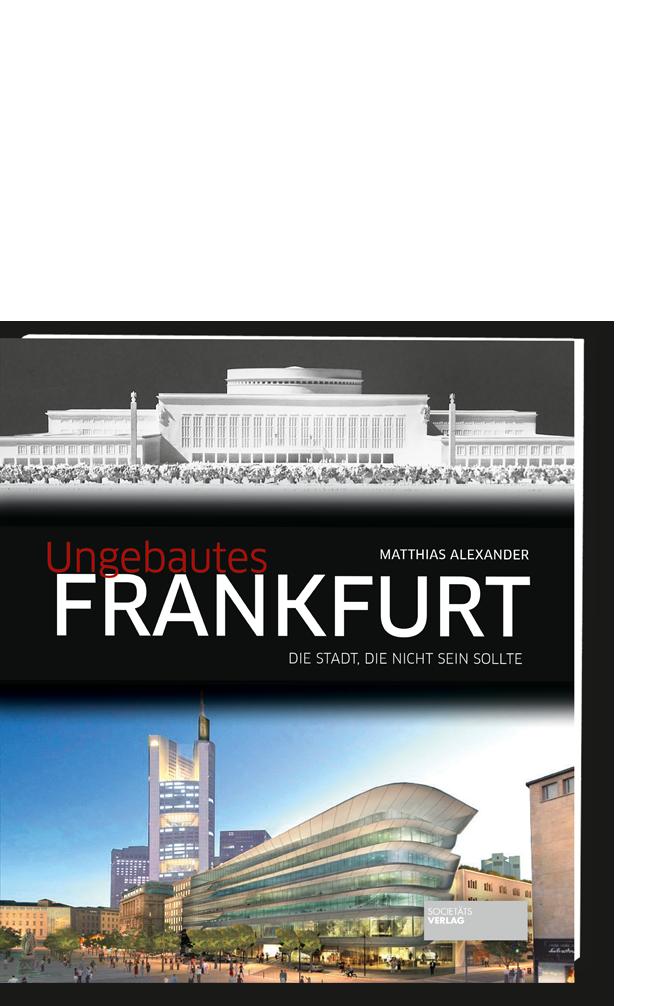 ungebautes frankfurt societ ts verlag online shop. Black Bedroom Furniture Sets. Home Design Ideas