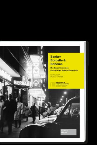 Janke_Haefner_Banker_Bordelle_Boheme_978395542295