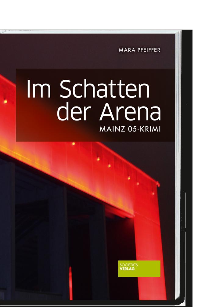 Pfeiffer_Im_Schatten_der_Arena_9783955422882
