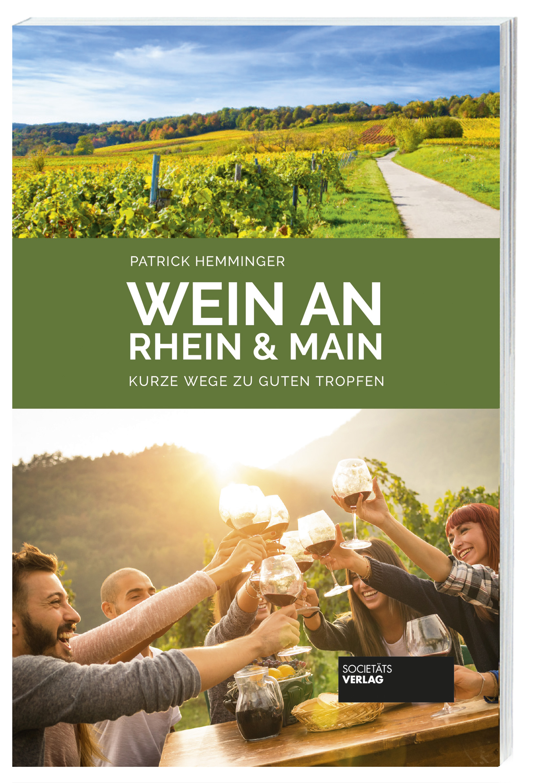 Wein_an_Rhein_u_Main_Hemminger_9783955423285