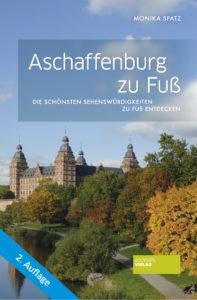 Aschaffenburg_zu_Fuß_Monika-Spatz_Zweite-Auflage