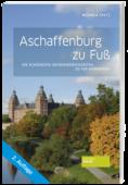 Aschaffenburg_zu_Fuß_9783955423568_Monika_Spatz