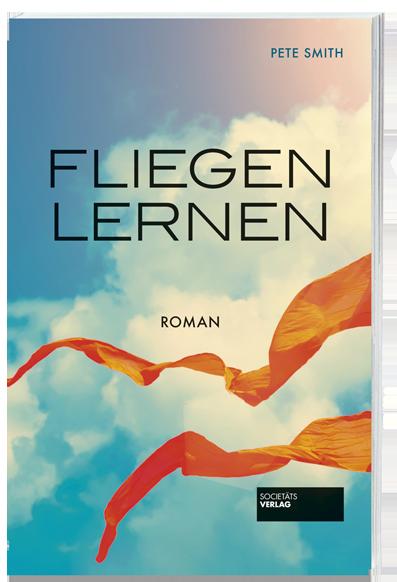 Fliegen_lernen_9783955423551_Pete_Smith_Societaets-Verlag