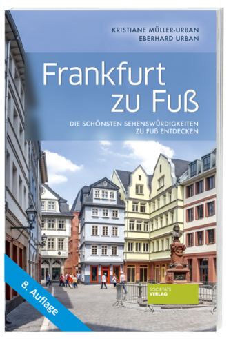 Frankfurt_zu_Fuß_9783955423490_Societaets-Verlag
