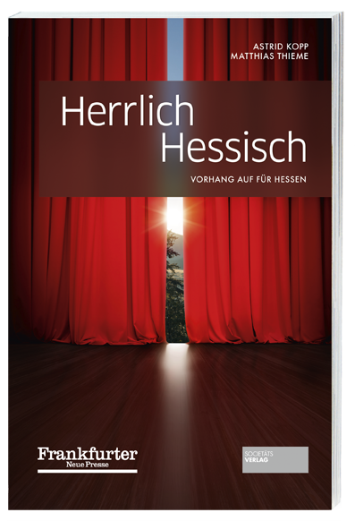 Herrlich_hessisch_9783955423469_Astrid_Kopp_Matthias_Thime_Societaets-Verlag