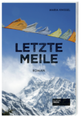 Letzte_Meile_9783955423452_Maria_Knissel_Societaets-Verlag
