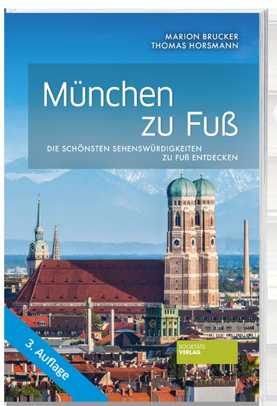 München_zu_Fuß_9783955423414_Societaets-Verlag