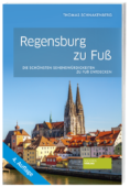 Regensburg_zu_Fuß_9783955423537_Societaets-Verlag