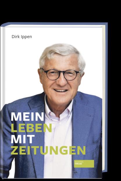 Mein_Leben_mit_Zeitungen_Ippen_9783955423681.indd