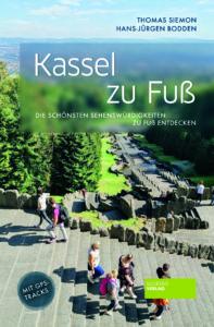Kassel_zu_Fuss_2021_9783955423858_Societäts-Verlag