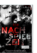 Krimi_Eintracht_Frankfurt_Nachspielzeit_Müller-Braun_9783955423827