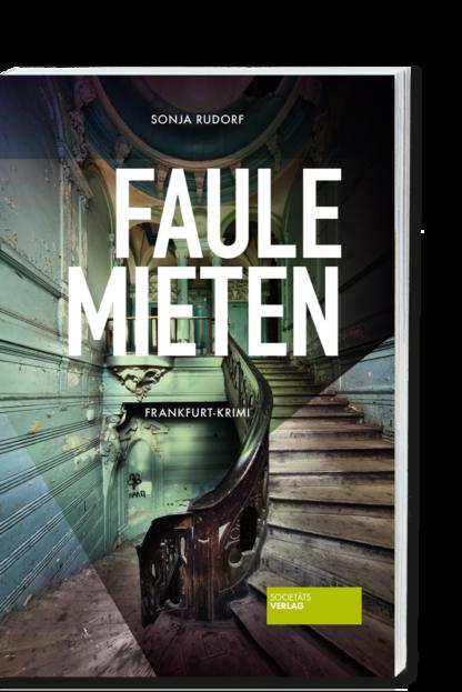 Faule-Mieten_Sonja-Rudorf_Societäts-Verlag_9783955424091